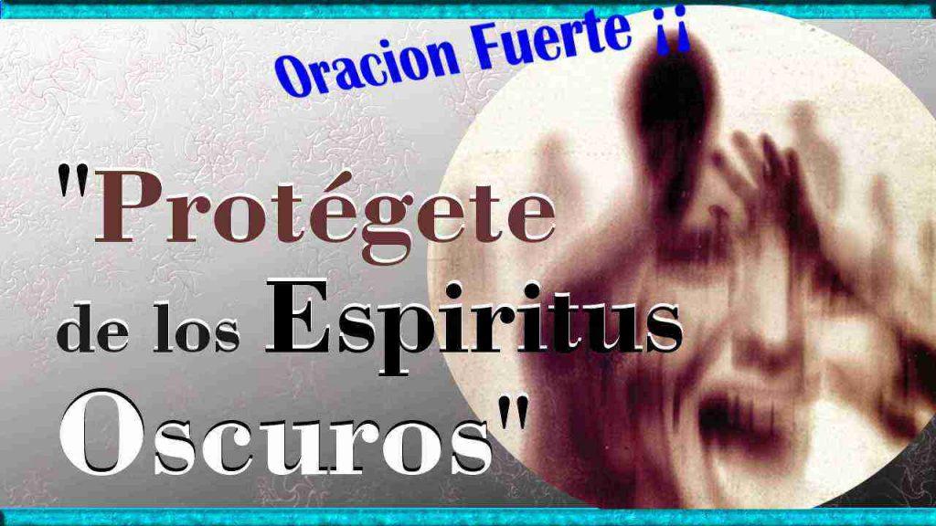oracion-de-proteccion-contra-espiritus-oscuros