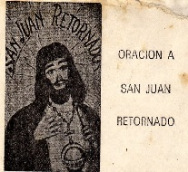 ORACION a JUAN RETORNADO para PEDIR JUSTICIA DIVINA YA senor caveira